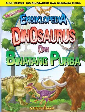 Buku Pintar Ensiklopedia Dinosaurus dan Binatang Purba adalah buku baca online tentang pengetahuan 100 dinosaurus dan binatang purba disertai peta lokasi.