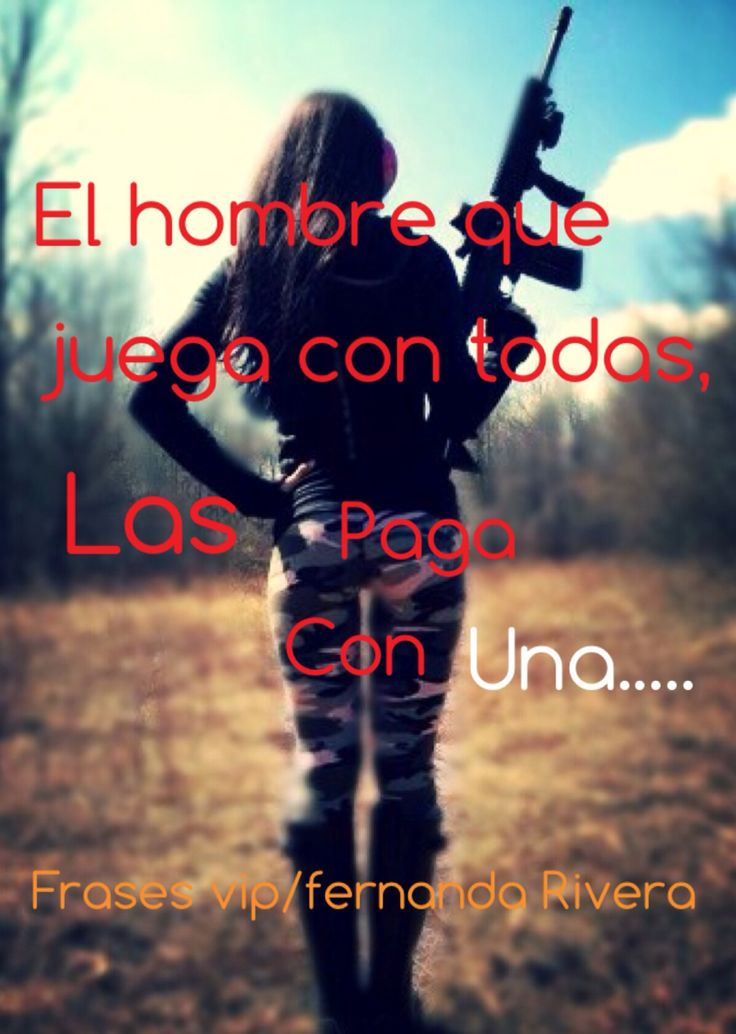 Frases vip frases mexicanas frases chingonas cierto pinterest