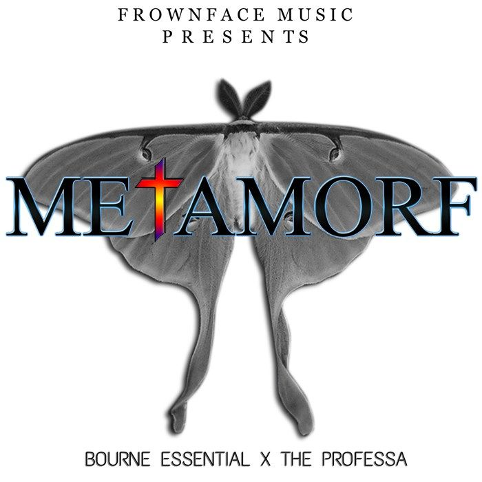 Bourne Essential x Professa - Metamorf - We both come from the small town of Edenton, NC and have come to know Jesus Christ as Lord and Savior. After doing some building, we decided to name the EP, Metamorf; because of the absolute change that has occured in both of our lives.  - The Bookkeeper247