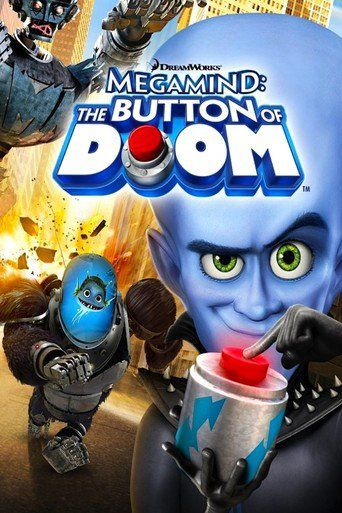 Megamind: The Button Of Doom - world of movies