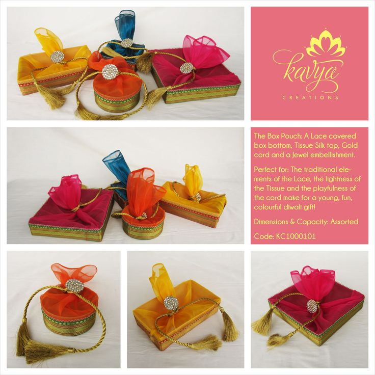 Our Box Pouch: A Lace Covered box bottom, Tissue Silk top, Gold Cord and a Jewel embellishment! Perfect for a young, fun & colorful Diwali gift!