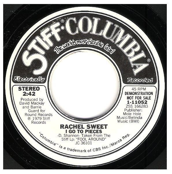 Sweet Rachel I Go To Pieces Stiff Columbia 1 11052 Single 7 Vinyl Promo July 1979 Oldies Music Vinyl Promo Items