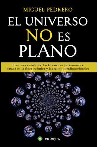 El universo no es plano eBook: Miguel Pedrero: Amazon.es: Tienda Kindle