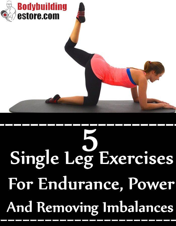 5 Single Leg Exercises For Endurance, Power And Removing Imbalances