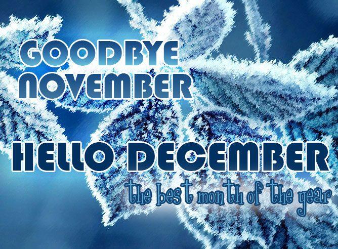 Goodbye November Hello December Image Quotes december december quotes hello…