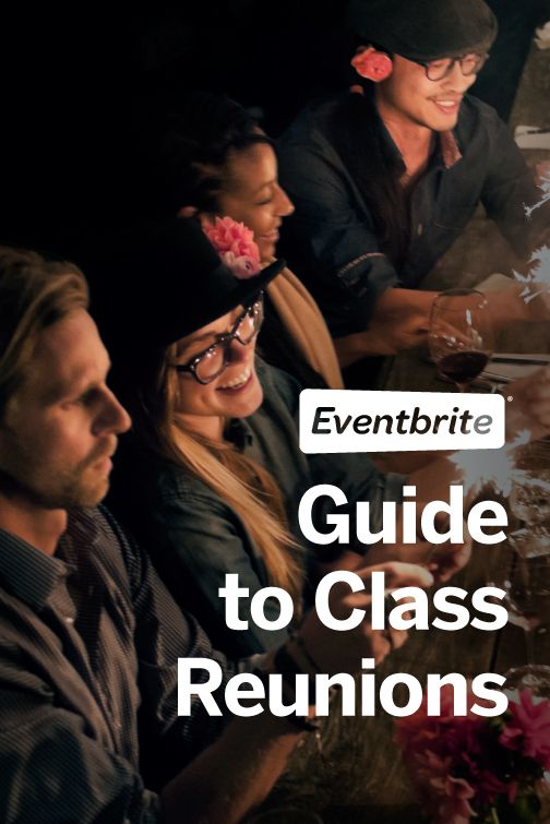 To make planning reunions easier, Eventbrite put together this handy how-to guide. Check it out!