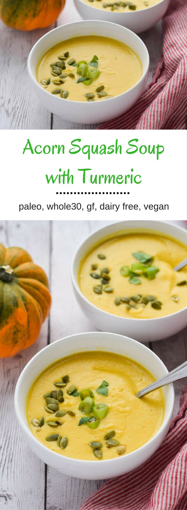 Acorn Squash Soup with Turmeric - creamy and delicious.  Make ahead and eat healthy all week. {paleo, whole30, gluten free, dairy free, vegan}