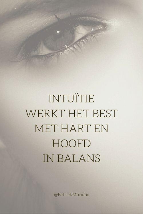 #Intuïtie werkt het best met hart en hoofd in balans...
