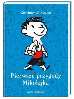 Mikołajek- cała seria Jean-Jacques Sempé & Rene Goscinny  3203 głosy