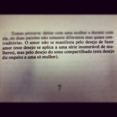 A insustentável leveza do ser. Milan Kundera. pág 7