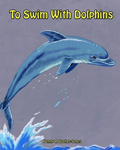 To Swim With Dolphins by Penny Jones, http://www.amazon.com/dp/B00O86SXLU/ref=cm_sw_r_pi_dp_PI3mub0H5T9KZ