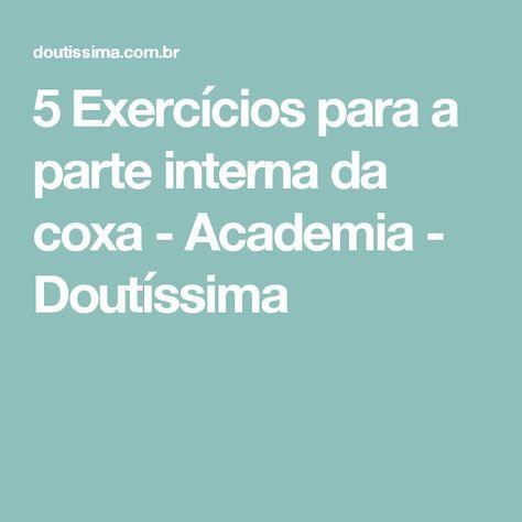 5 Exercícios para a parte interna da coxa - Academia - Doutíssima