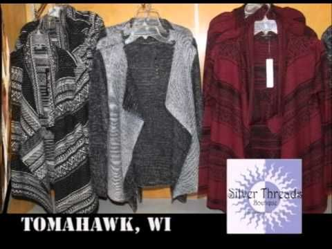 Tomahawk Wisconsin's Silver Threads Boutique & Tomahawk Surplus Store on...
