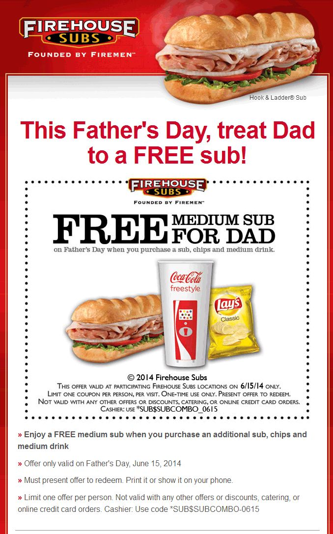 Pinned June 10th: Dad enjoys a free sub with your meal #FathersDay at Firehouse Subs #coupon via The #Coupons App