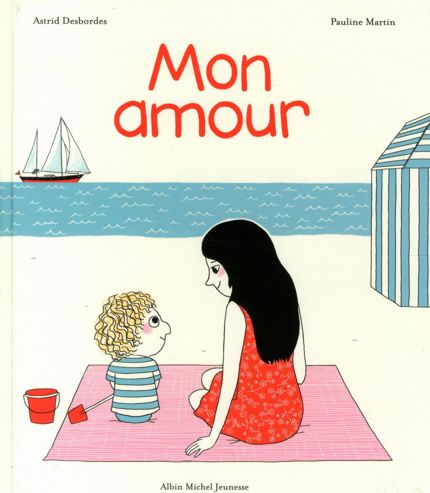 Des livres pour rassurer l'enfant sur l'amour que lui portent ses proches, parce que ça peut toujours servir :)