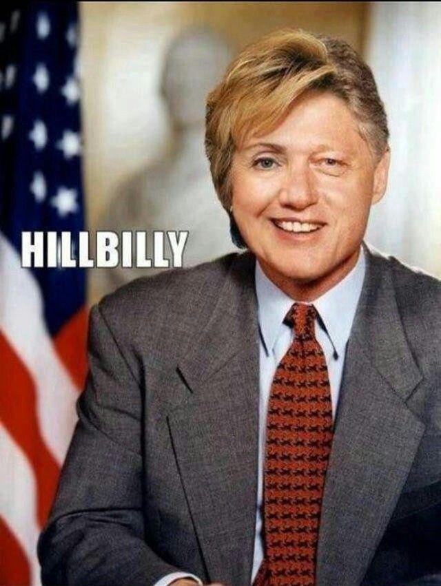 """Hillary Clinton and Bill Clinton """"HillBilly""""  Political meme Election 2016 USA"""