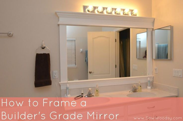 framing builder grade bathroom mirror how to frame a builder s grade mirror sew woodsy 23212 | 353342425eb04a4a8603f57a2527c974