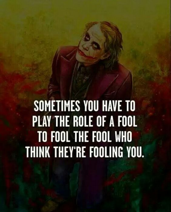 "262 Likes, 2 Comments - panx (@panx.s) on Instagram: ""sometimes you have to play the role of a fool to fool the fool who think they are fooling you.…"""