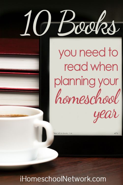 10 Books to Read as You Plan Your Homeschool Year