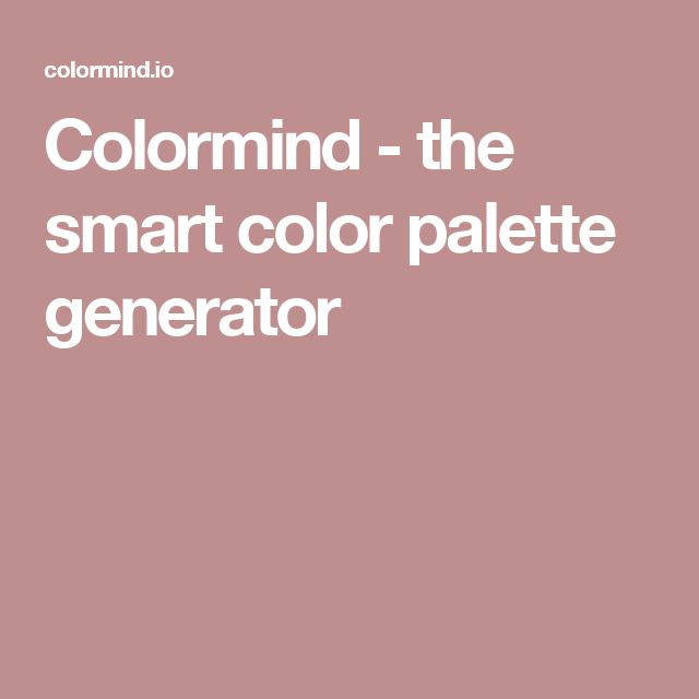 Colormind - the smart color palette generator