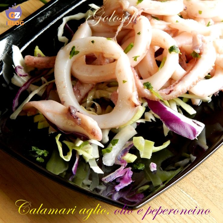 Calamari aglio, olio e peperoncino, rapidissimi e squisiti! con pochi grassi..;)
