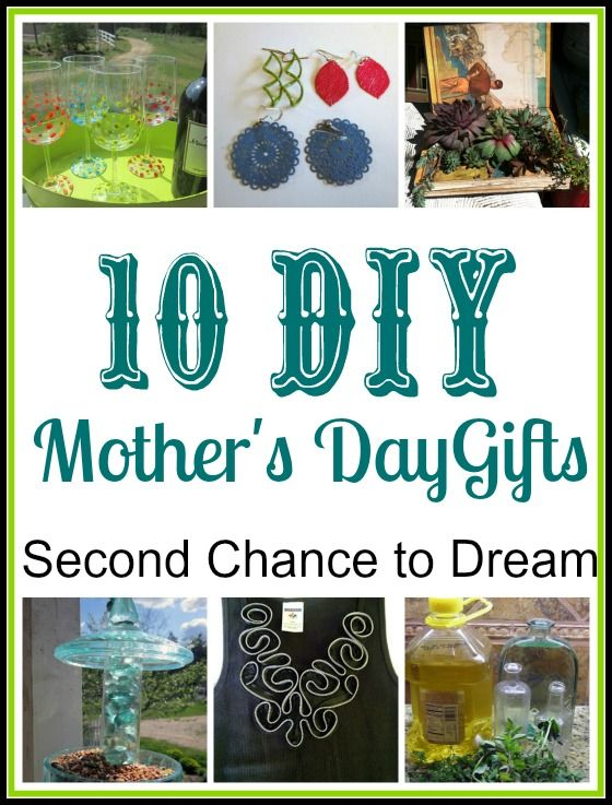 Second Chance to Dream: DIY Mother's Day Gifts