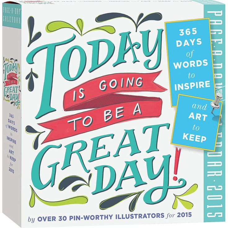 Today Is Going To Be A Great Day 2017 Desk Calendar
