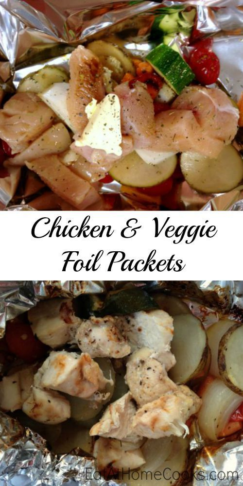 chicken and vegetable foil packets grill or oven