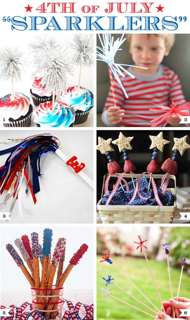 "4th of July ""Sparklers"" Party Ideas - recipes and crafts!"