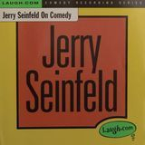 Jerry Seinfeld on Comedy [CD]