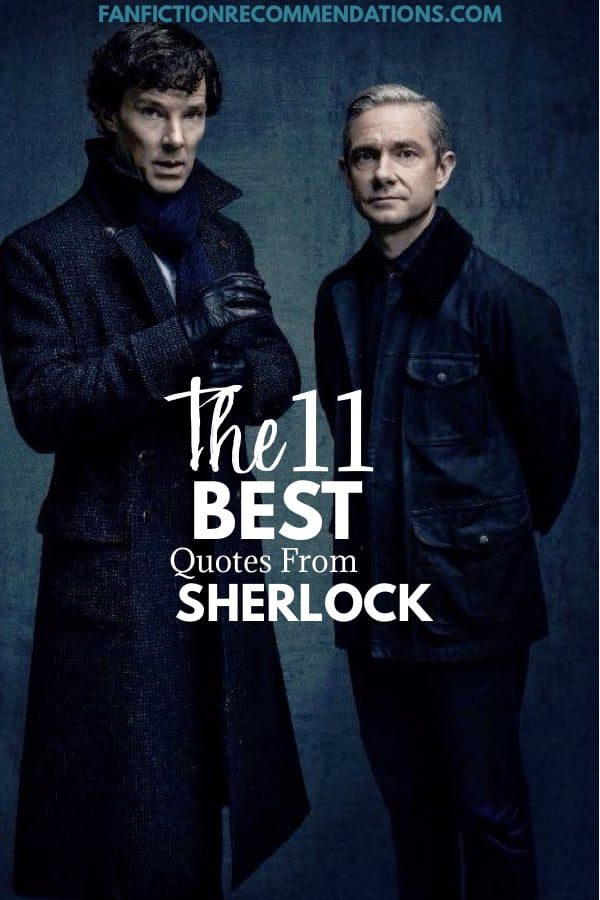 The 11 Best Quotes From Sherlock Bbc Sherlock Holmes Bbc Sherlock Funny Sherlock Quotes