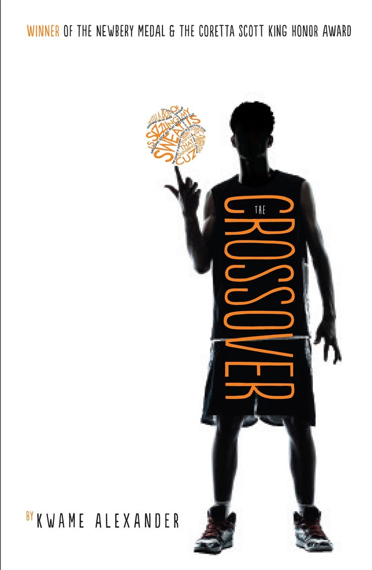 The Crossover / Kwame Alexander.  'With a bolt of lightning on my kicks . . . The court is SIZZLING. My sweat is DRIZZLING. Stop all that quivering. Cuz tonight I'm delivering' 12-year-old Josh and his twin Jordan have basketball in their blood. They're kings of the court, star players for their school team. Their father used to be a champion player and they each want nothing more than to follow in his footsteps.