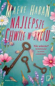 Najlepsze chwile w życiu - Maeve Haran #booksmylove #books #książki #recenzje #review