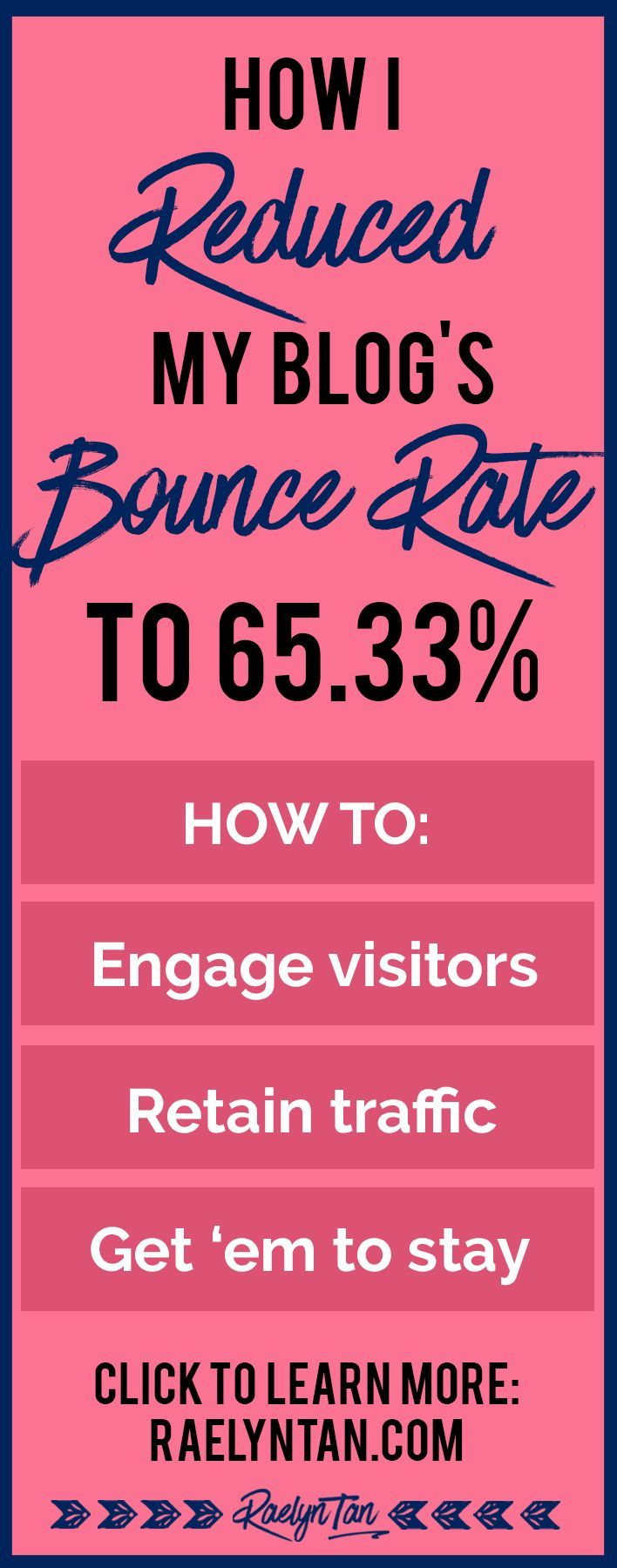 How to reduce your website's bounce rate: tips to engage visitors, retain traffic and get your blog readers to stay.