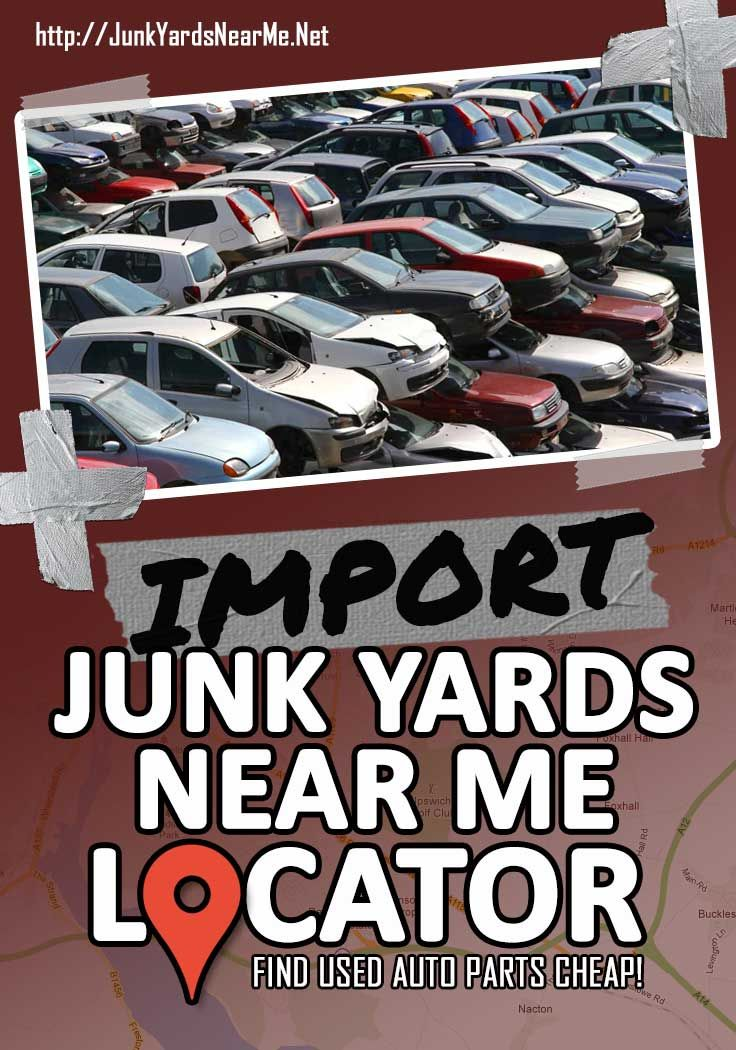 Import Salvage Yards Near Me Locator Map Guide Faq Salvage