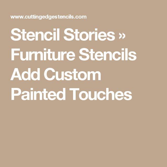 Stencil Stories » Furniture Stencils Add Custom Painted Touches