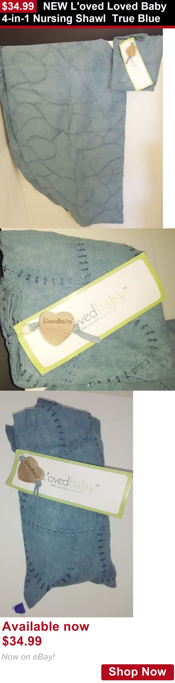 Other Baby Feeding: New Loved Loved Baby 4-In-1 Nursing Shawl True Blue BUY IT NOW ONLY: $34.99