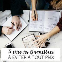 5 ERREURS FINANCIÈRES À ÉVITER. – Good Vibes Only