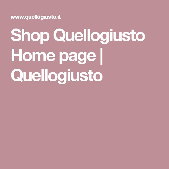 Shop Quellogiusto Home page | Quellogiusto