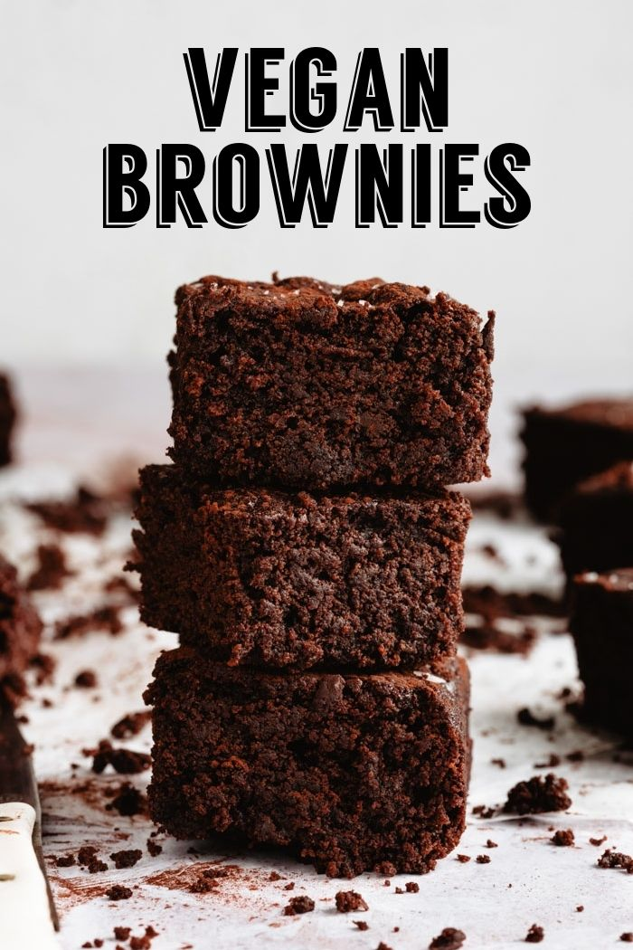 Vegan Brownies These Fudgy Brownies Are Made With Simple Ingredients And Come Together In No Time They Vegan Brownie Vegetarian Desserts Vegan Brownies Easy