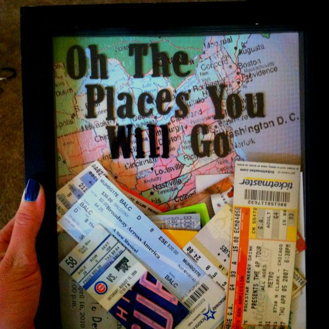 Oh the places you will go... Cute way to save tickets from trips, concerts, etc.