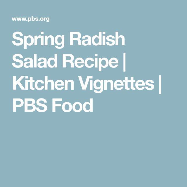 Spring Radish Salad Recipe | Kitchen Vignettes | PBS Food