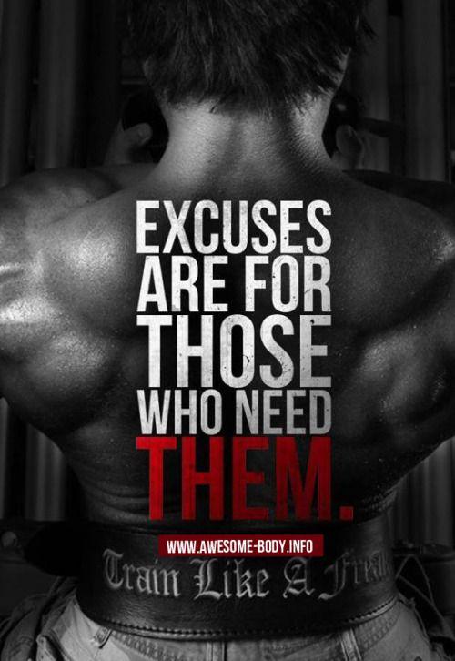 Bodybuilding motivational quotes | No Excuses http://trainongear.com