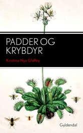 Kristina Nya Glaffey: Padder og Krybdyr