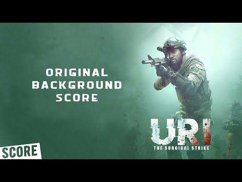 Uri:The Surgical Strike - Original Background Score | Bgm  - YouTube