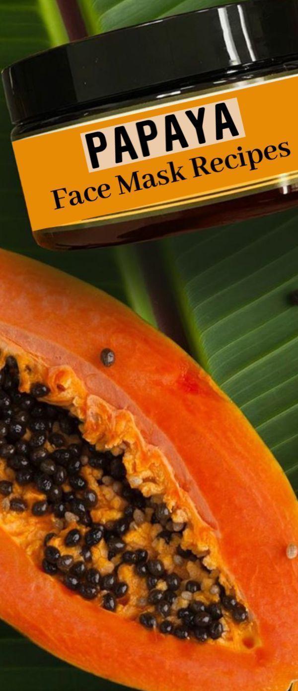 #Hautpflege-Rezepte-Papaya Gesichtsmaske  DIY Rezepte für gerechter strahlend