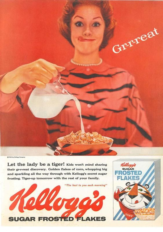 Let the lady be a tiger! Frosted Flakes ad from 1960 http://earth66.com/vintage/let-lady-tiger-frosted-flakes-1960/