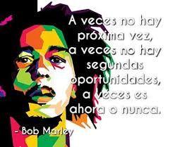 Resultado de imagen para bob marley frases en español de amor