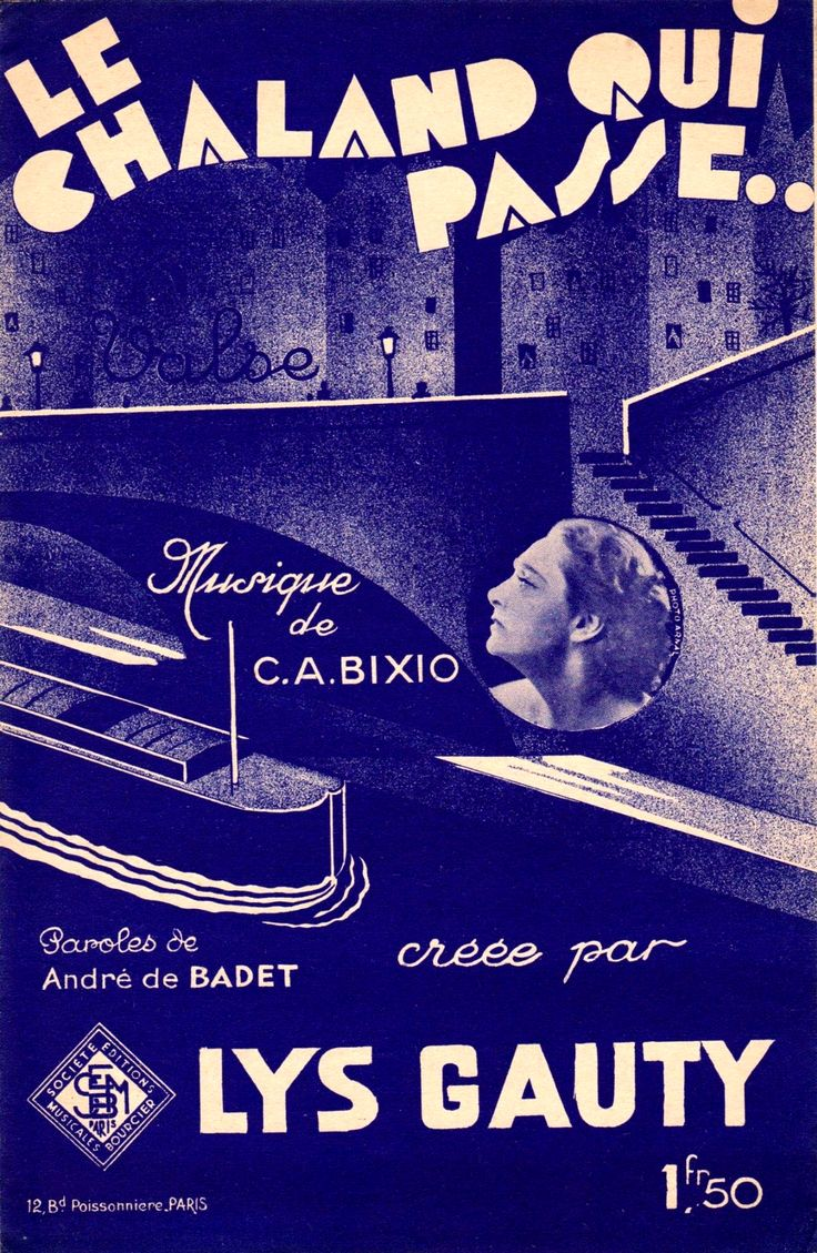 """Cover of sheet music for """"Le chaland qui passe"""", French version of Cesare Andrea Bixio's """"Parlami d'amore Mariù"""" (1932) and a major success for Lys Gauty in 1933."""