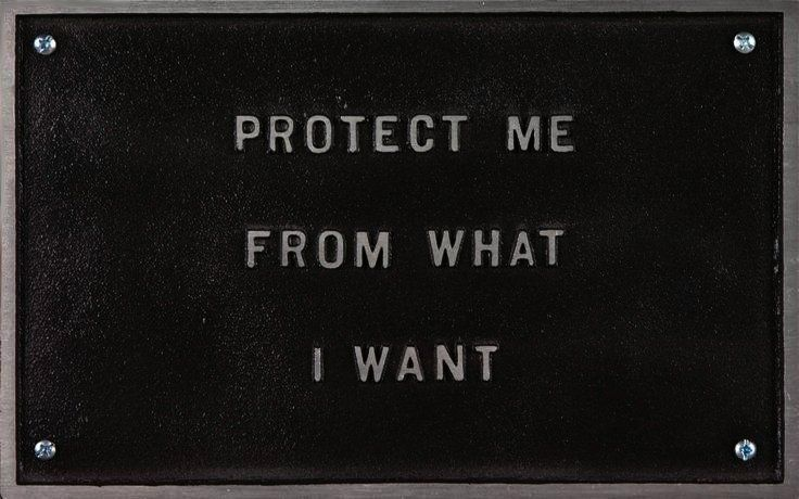Protect Me From What I Want Cool Words Words Words Quotes